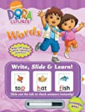 Dora the Explorer: Words (Dora the Explorer Write, Slide & Learn)