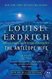 The Antelope Wife: A Novel