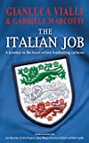 Gianluca Vialli The Italian Job: A Journey to the Heart of Two Great Footballing Cultures