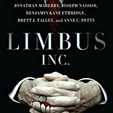 Limbus, Inc. Audiobook by Jonathan Maberry, Brett J. Talley, Joseph Nassise, Benjamin Kane Ethridge, Anne C. Petty Narrated by Gregory Zarcone