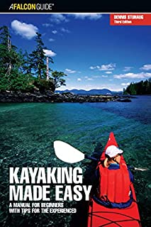 Book Cover: Kayaking Made Easy, 3rd: A Manual for Beginners with Tips for the Experienced (Made Easy Series)