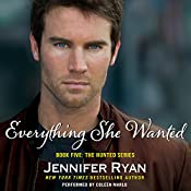Everything She Wanted: Book Five: The Hunted Series | Jennifer Ryan
