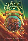 The Six Crowns: Full Circle (0062006398) by Jones, Allan