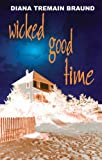 img - for Wicked Good Time book / textbook / text book
