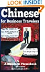 Chinese for Business Travelers: A Man...