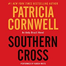 Southern Cross (       UNABRIDGED) by Patricia Cornwell Narrated by Karen White
