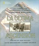 img - for La Ultima Ascension / Last Climb (Spanish Edition) book / textbook / text book