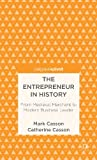 img - for The Entrepreneur in History: From Medieval Merchant to Modern Business Leader (Palgrave Pivot) book / textbook / text book