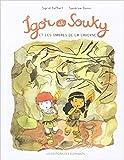 """Afficher """"Igor et Souky Igor et Souky et les ombres de la caverne"""""""