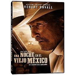 Una Noche En El Viejo Mexico