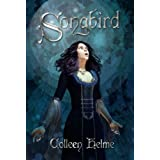 Songbird ~ Colleen Helme
