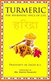 img - for Turmeric the ayurvedic spice of life book / textbook / text book