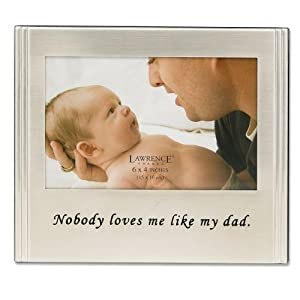 Lawrence Frames Sentiments Collection, Brushed Metal 4 by 6 Dad Picture Frame