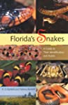 Florida's Snakes: A Guide to Their Id...