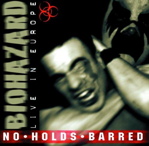 biohazard - No Holds Barred Live in Europe - Zortam Music