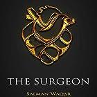The Surgeon Hörbuch von Salman Waqar Gesprochen von: Simon Blood DeVay