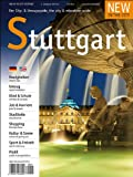 New in the City Stuttgart 2013/14: Der zweisprachige Cityguide und Umzugshelfer für Neu-Stuttgarter /The annual city & relocation guide for newcomers to Stuttgart