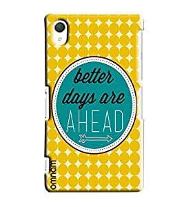 Omnam Better Days Are Ahead Printed Designer Back Cover Case For Sony Xperia Z2