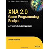 XNA 2.0 Game Programming Recipes: A Problem-Solution Approachby Riemer Grootjans