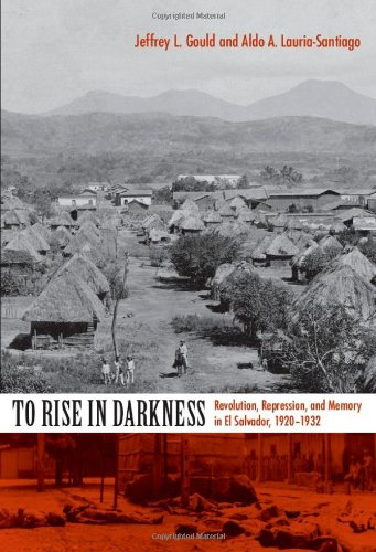 To Rise in Darkness: Revolution, Repression, and Memory...