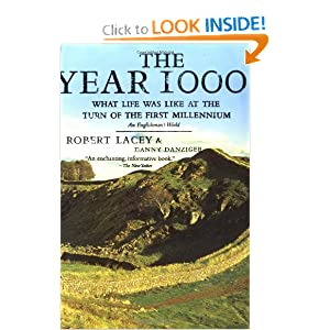 The Year 1000: What Life Was Like at the Turn of the First Millennium, An Englishman's World by