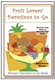 Fruit Lovers Devotions to Go