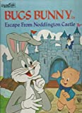 Bugs Bunny: In the Escape from Noddington Castle (0307108279) by Harrison, David Lee
