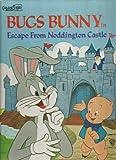 Bugs Bunny: In the Escape from Noddington Castle (0307108279) by Harrison, David Lee