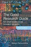 img - for The Good Research Guide: For small-scale social research projects by Denscombe, Martyn (2007) Paperback book / textbook / text book