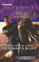 Scene of the Crime: Deadman's Bluff (Harlequin Intrigue (Larger Print))