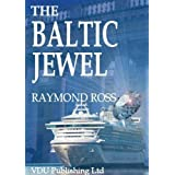 The Baltic Jewelby Raymond Ross