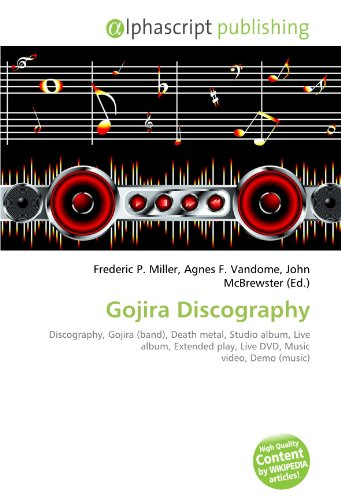 Gojira Discography: Discography, Gojira (band), Death metal, Studio album, Live album, Extended play, Live DVD, Music video, Demo (music)