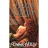 Beyond Seduction ~ Emma Holly
