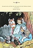 Raggedy Ann and Andy and the Camel with the Wrinkled Knees - Illustrated by Johnny Gruelle (1447477227) by Gruelle, Johnny