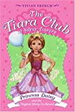 The Tiara Club at Silver Towers 9: Princess Daisy and the Magical Merry-Go-Roun (0061124451) by French, Vivian