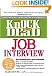 Knock 'em Dead Job Interview: Ho...