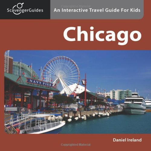 Scavenger Guides Chicago: An Interactive Travel Guide For Kids