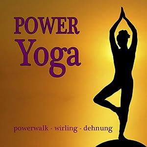 Power Yoga Hörbuch