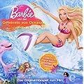 Barbie und das Geheimnis von Oceana - Das Original-H�rspiel zum Film