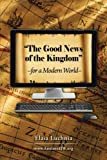 Elaia Luchnia The Good News of the Kingdom for a Modern World