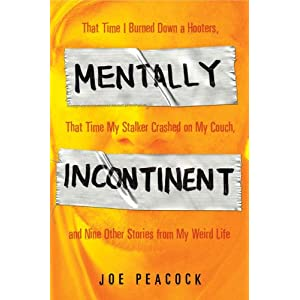 Joe Peacock - Mentally Incontinent Reviews