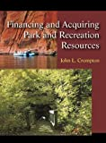 Financing and Acquiring Park and Recreation Resources