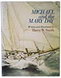 img - for Michael and the Mary Day book / textbook / text book