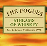 The Pogues Streams of Whiskey: Live in Leysin, Switzerland