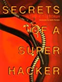 img - for Secrets of a Super Hacker by Knightmare (1994-03-02) book / textbook / text book