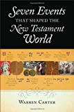 img - for Seven Events That Shaped the New Testament World book / textbook / text book