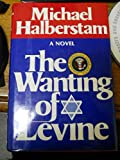 img - for The wanting of Levine book / textbook / text book