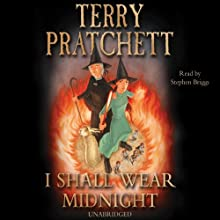 I Shall Wear Midnight: Discworld Book 38, (Discworld Childrens Book 5) (       UNABRIDGED) by Terry Pratchett Narrated by Stephen Briggs