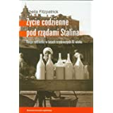Życie codzienne pod rządami Stalina. Rosja radziecka w latach trzydziestych XX wieku
