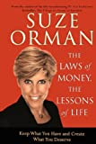 img - for The Laws of Money, The Lessons of Life: 5 Timeless Secrets to Get Out and Stay Out of Financial Trouble book / textbook / text book
